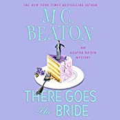 There Goes the Bride: An Agatha Raisin Mystery | M. C. Beaton