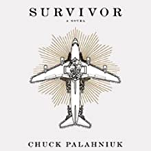 Survivor (       UNABRIDGED) by Chuck Palahniuk Narrated by Paul Garcia