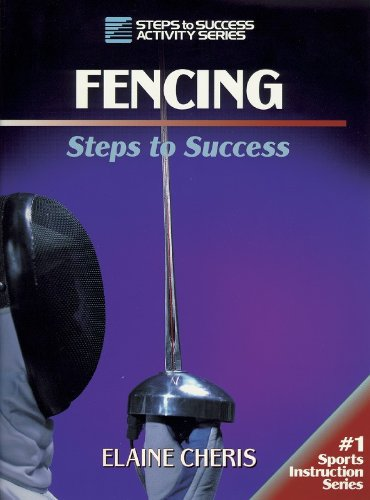 Fencing: Steps to Success (Steps to Success Activity)
