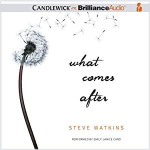 What Comes After | [Steve Watkins]