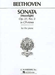 Beethoven Piano Sonata In C Sharp Minor Op.27 No. 2 'Moonlight' Pf from G. Schirmer