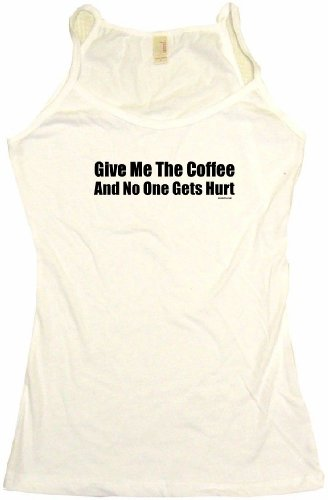 Give Me The Coffee And No One Gets Hurt Women'S Tee Shirt Large-Tank Top