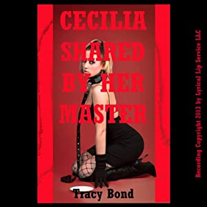 Cecilia Shared by Her Master Audiobook