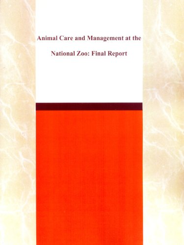 Animal Care and Management at the National Zoo: Final Report