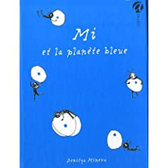 Mi et la planète bleue - Denitza Mineva