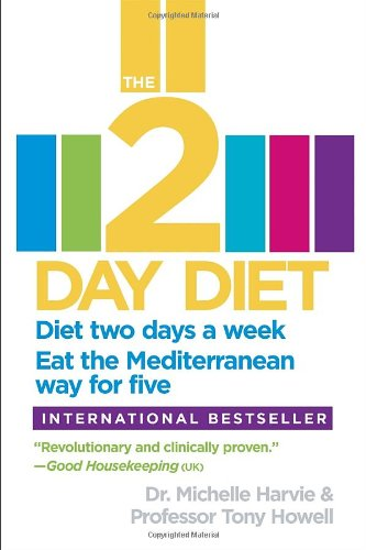 The 2-Day Diet: Diet Two Days A Week. Eat The Mediterranean Way For Five. front-595211
