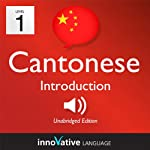 Learn Cantonese - Level 1: Introduction to Cantonese - Volume 1: Lessons 1-25: Introduction Cantonese #1 |  Innovative Language Learning