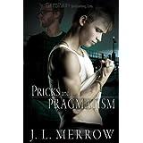 Pricks and Pragmatism