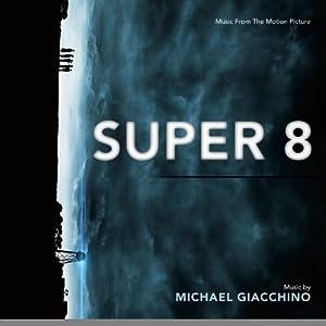 Super 8 (Michael Giacchino)
