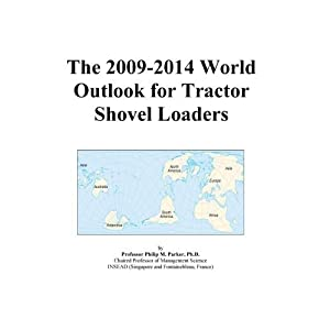 The 2009-2014 World Outlook for Tractor Shovel Loaders Icon Group