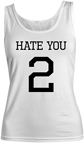 Hate You 2 Divertente Cool Donna Tank Top Canotta Bianca Large
