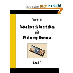 eBook Cover für  Fotos kreativ bearbeiten mit Photoshop Elements Band 1
