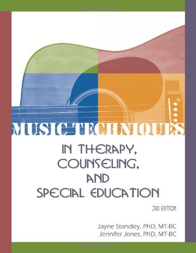 Music Techniques in Therapy, Counseling, and Special...
