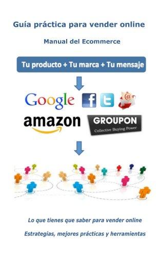 Guía práctica para vender online (Spanish Edition)
