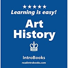 Art History Audiobook by  IntroBooks Narrated by Andrea Giordani