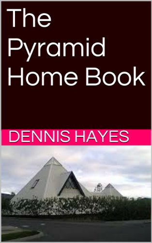 Book: The Pyramid Home Book by Dennis Hayes