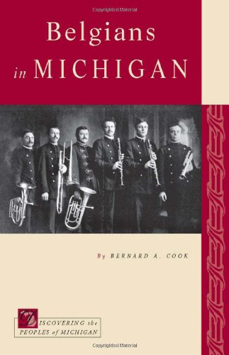 Belgians in Michigan Discovering the Peoples of Michigan087013843X : image