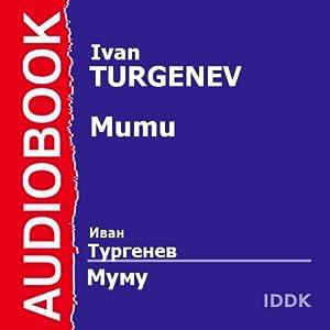 Mumu [Russian Edition] | [Ivan Turgenev]