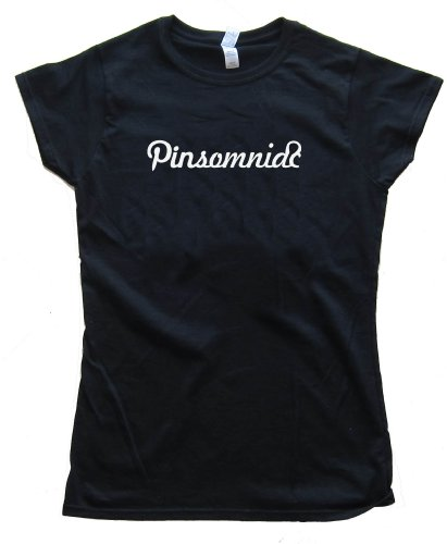 Womens PINTEREST PINSOMNIAC – Tee Shirt Gildan Softstyle Black (XL)