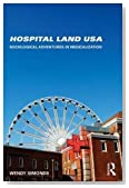 Hospital Land USA: Sociological Adventures in Medicalization