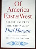 Of America East and West (0374224285) by Horgan, Paul