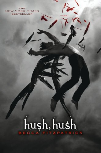Cover of Hush, Hush (The Hush, Hush Saga)