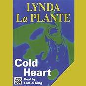 Cold Heart | [Lynda La Plante]