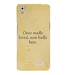 Once Madly loved Cute Fashion 3D Hard Polycarbonate Designer Back Case Cover for Oppo R7 :: Oppo R7 Lite