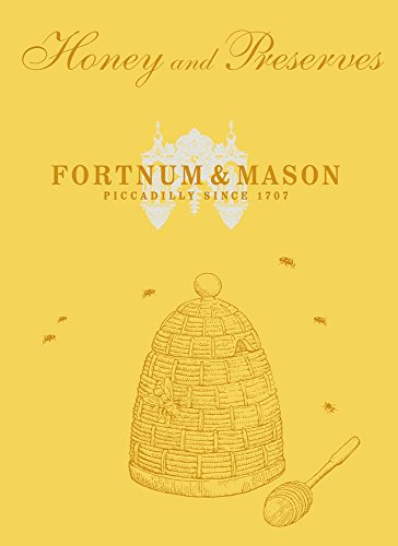 fortnum-mason-honey-preserves-by-fortnum-mason-plc-2-feb-2012-hardcover