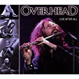 Live After All (Ltd. Edition) by Overhead (2009-07-14)