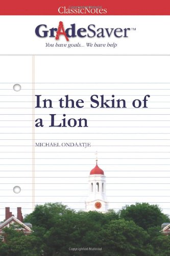 in the skin of a lion themes gradesaver  in the skin of a lion study guide