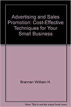 Advertising and sales promotion: Cost-effective techniques ...
