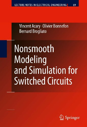 Nonsmooth Modeling And Simulation For Switched Circuits: 69 (Lecture Notes In Electrical Engineering)