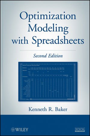 Optimization Modeling with Spreadsheets, Second Edition