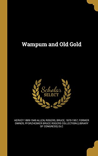 Wampum and Old Gold