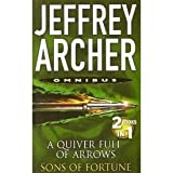 Jeffrey Archer A Quiver Full of Arrows and Sons of Fortune