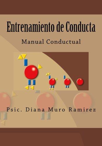 Entrenamiento de Conducta: Conductismo (Spanish Edition)