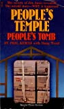 Peoples Temple, Peoples Tomb