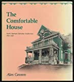 img - for Comfortable House: North American Suburban Architecture 1890-1930 book / textbook / text book