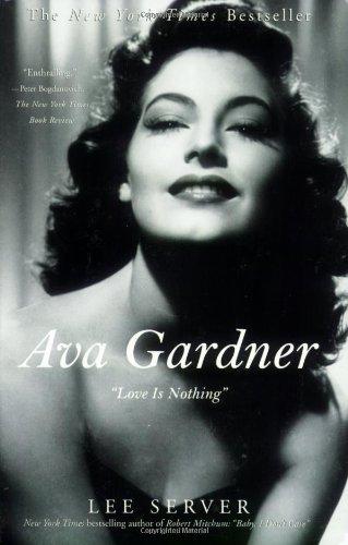 """Ava Gardner: """"Love Is Nothing"""""""