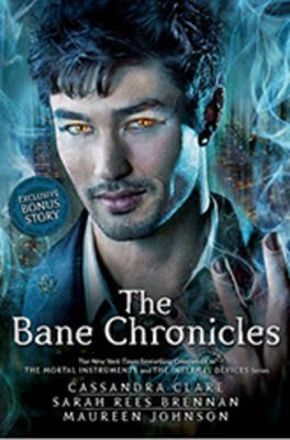 [The Bane Chronicles] (By: Cassandra Clare) [published: November, 2014]