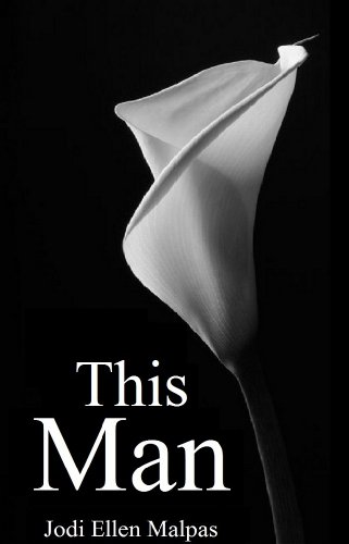 This Man (This Man Trilogy) by Jodi Ellen Malpas