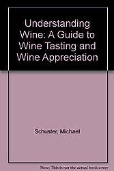 Understanding Wine