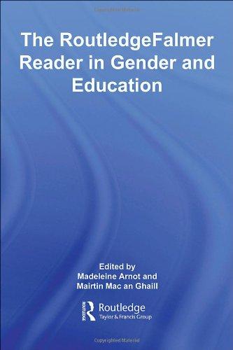The RoutledgeFalmer Reader in Gender & Education (RoutledgeFalmer Readers in Education)