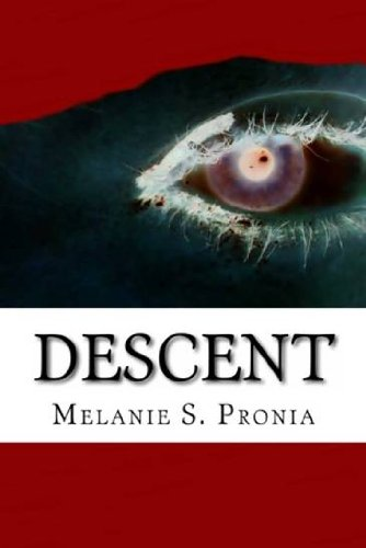 Book: Descent by Melanie S. Pronia