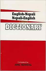English-nepali Nepali-english Combined Dictionary: Anil