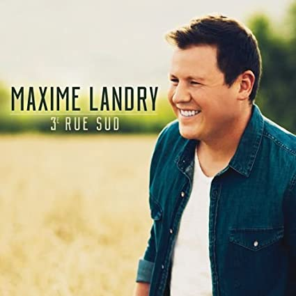 Maxime Landry – 3e Rue Sud