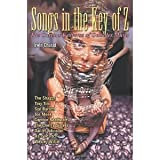 Songs in the Key of Z: The Curious Universe of Outsider Music [Paperback] [2000] Irwin Chusid