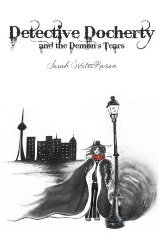Book: Detective Docherty and the Demon's Tears by Sarah WaterRaven