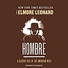 Hombre Audiobook by Elmore Leonard Narrated by Richard Poe